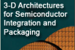 The 3-D Architectures for Semiconductor Integration and Packaging