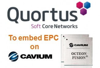 Cavium, Quortus enable unique LTE RAN and EPC on single chip for portable applications
