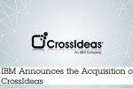 IBM acquires CrossIdeas to expand security offerings with identity intelligence