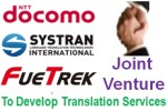 DOCOMO, SYSTRAN and FueTrek form joint venture to develop translation services