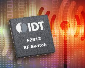 IDT introduces radio frequency switch with ultra-high isolation and linearity
