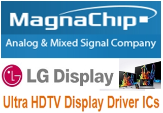 MagnaChip to supply LG Display with ultra HDTV display driver ICs