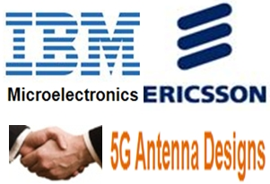 IBM, Ericsson collaborate on 5G antenna designs | IT Eco Map